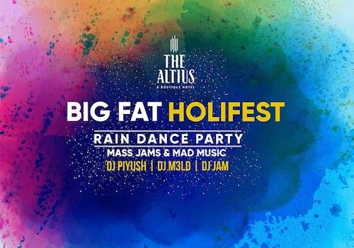 Big Fat Holi Fest Rain Dance @The Altius Lawns