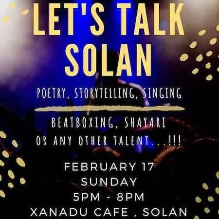 open mic lets talk solan xanadu cafe 17th feb 2019